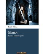 Elanor - Harc a szabadságért
