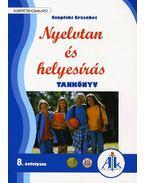 AP-080303 NYELVTAN ÉS HELYESÍRÁS TK. 8.O. KOMPETENCIAAL. /2010/