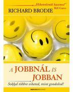 A JOBBNÁL IS JOBBAN