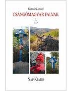 Csángómagyar falvak 2. kötet