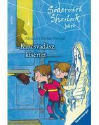 KINCSVADÁSZ KÍSÉRTET - SÓDERVÁRI SHERLOCK BÁRÓ 1.