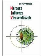 Herpesz-Influenza-Vírusvadászok