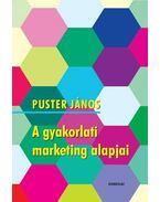 A gyakorlati marketing alapjai