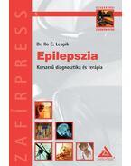 Epilepszia Korszerű diagnosztika és terápia