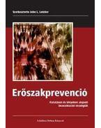 Erőszakprevenció - Kutatáson és bizonyítékon alapuló beavatkozási stratégiák