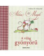 Alma Magdi - A világ gyönyörű