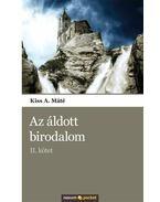 AZ ÁLDOTT BIRODALOM - II. KÖTET