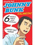 Johnny Bunk- 6 hasznos tanács, hogy megtaláld a neked való munkát