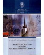 Technikatörténeti örökség Magyargyerőmonostoron