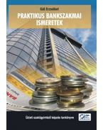Praktikus bankszakmai ismeretek