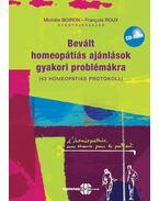 Bevált homeopátiás ajánlások gyakori problémákra + CD melléklet