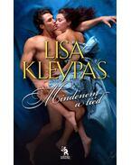 Mindenem a tiéd - Lisa Kleypas
