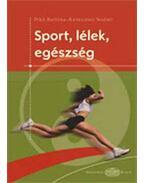 Sport, lélek, egészség