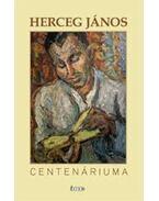 Herceg János centenáriuma