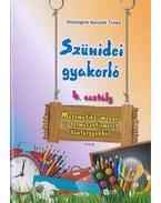 Szünidei gyakorló 4. osztály (matematika, magyar, term.ism.) - Diószeginé Nanszák Tímea