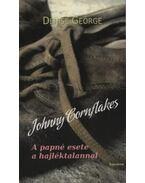 Johnny Cornflakes - A papné esete a hajléktalannal