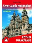 Szent Jakab-zarándokút (A Pireneusoktól Santiago de Composteláig) - Rother túrakalauz