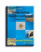 Földrajz érettségi feladatsor-gyűjtemény - Középszinten