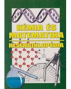 Kémia és matematika kisenciklopédia