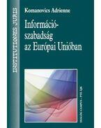 Információszabadság az Európai Unióban
