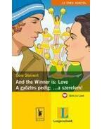 And the Winner is: Love - És győzött: ... a szerelem!