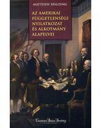 Az Amerikai Függetlenségi Nyilatkozat és alkotmány alapelvei
