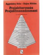 Projekttervezés - Projektmenedzsment