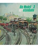 Die Modelleisenbahn 3