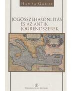 Jogösszehasonlítás és az antik jogrendszerek