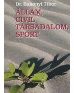 Állam, civil társadalom, sport (dedikált)