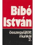 Bibó István összegyűjtött munkái 2.