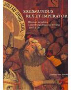 Sigismundus Rex Et Imperator