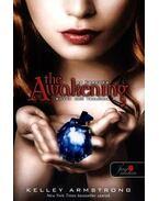 Sötét erő trilógia 2 The Awakening - puha borítós