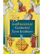 Gyakorlati Tarot kézikönyv