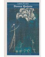 Donna Quijote és más városlakók