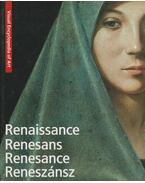 Renaissance / Renesans / Renesance / Reneszánsz