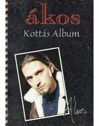 Ákos - Kottás Album - Kovács Ákos