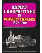 Dampflokomotiven in Glasers Annalen 1877-1899