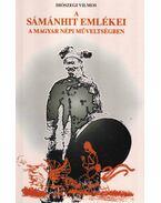 A sámánhit emlékei a magyar népi műveltségben