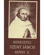 Keresztes Szent János művei II.