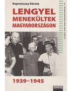 Lengyel menekültek Magyarországon 1939-1945