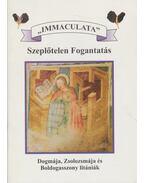 Immaculata - Szeplőtelen fogantatás - --