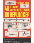 40 szovjet repülőgép-tervező 80 repülőgép