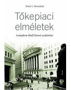 Tőkepiaci elméletek - A modern Wall Street születése