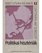 Politikai hisztériák