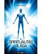 A spiritualitás világa