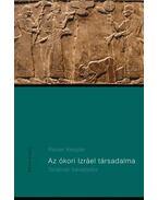 Az ókori Izráel társadalma-Történeti bevezetés