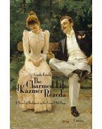 The Charmed Life of Kázmér Rezeda (Rezeda Kázmér szép élete)