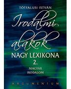 Irodalmi alakok nagy lexikona 2. Magyar Irodalom