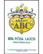 Arany ABCKőszegi Bella festményeivel (Reprint kiadás)